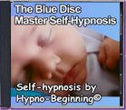 The Blue Disc- Master Self-Hypnosis